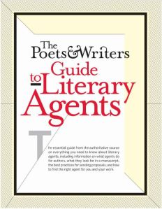 The Poets And Writers Guide To Literary Agents