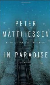 In Paradise - A Novel by Peter Matthiessen